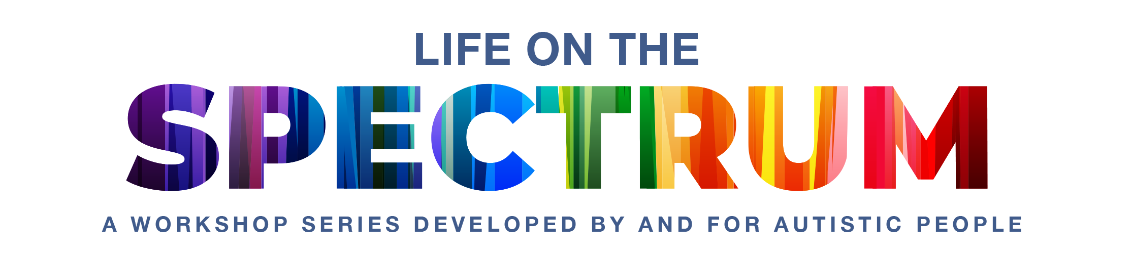 Logo for Life on the Spectrum: A Workshop Series Developed by and for Autistic People